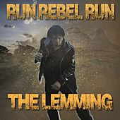 Run Rebel Run van Lemming