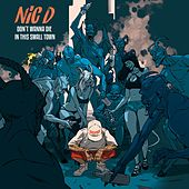 Don't Wanna Die in This Small Town by NicD