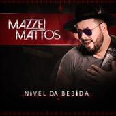 Nivel da Bebida de Mazzei Mattos