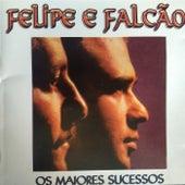 Os Maiores Sucessos de Felipe e Falcão