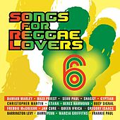 Songs For Reggae Lovers Vol. 6 de Various Artists