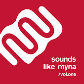 Sounds Like Myna, Vol.1 by Various Artists