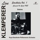 Klemperer Live: Stockholm, Vol. 1 – Concert 16 April 1955 (Live Historical Recording) by Various Artists