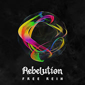 Free Rein di Rebelution