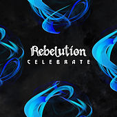 Celebrate by Rebelution
