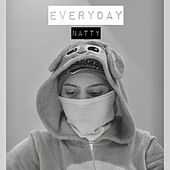 Everyday by Natty