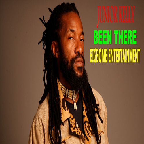Been There by Junior Kelly