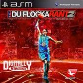 DuFlocka Rant 2 by Waka Flocka Flame