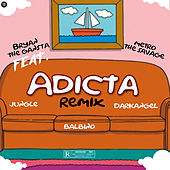 Adicta by Bryan The Gangsta