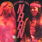 Naan (Remix) by Molly Brazy