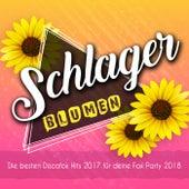 Schlager Blumen - Die besten Discofox Hits 2017 für deine Fox Party 2018 by Various Artists