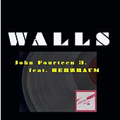 Walls by John Fourteen 3.