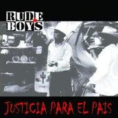 Justicia para el País by Rude Boys
