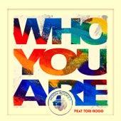 Who You Are (feat. Tori Rogg) de Moon Rocket