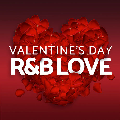 Valentine's Day - R&B Love by Various Artists