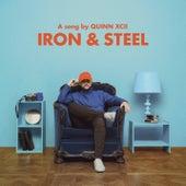 Iron & Steel von Quinn XCII