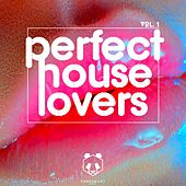 Perfect House Lovers, Vol. 1 by Various Artists