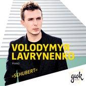 Schubert: Piano Sonata No. 21, D. 960 & 3 Klavierstücke, D. 946 by Volodymyr Lavrynenko