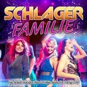 Schlager Familie - Die besten Discofox Hits 2017 für deine Fox Party 2018 by Various Artists