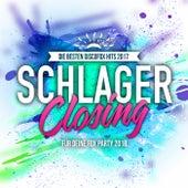 Schlager Closing - Die besten Discofox Hits 2017 für deine Fox Party 2018 by Various Artists