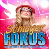 Schlager Fokus - Die besten Discofox Hits 2017 für deine Fox Party 2018 by Various Artists