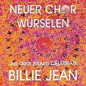 Billie Jean by Neuer Chor Würselen