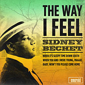 The Way I Feel by Sidney Bechet