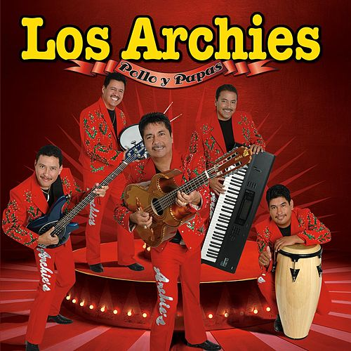 Pollo y Papas by The Archies