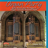 Organ Party, Vol. 3 by Kevin Bowyer