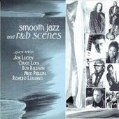 Smooth Jazz and R&B Scenes von Various Artists