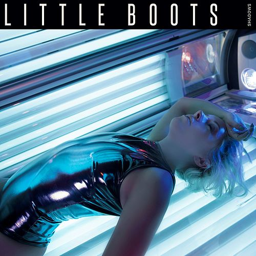 Shadows by Little Boots
