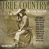 True Country - The Classic Collection Vol. 2 von Various Artists