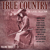True Country - The Classic Collection Vol. 3 by Various Artists