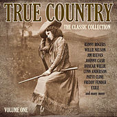 True Country - The Classic Collection Vol. 1 von Various Artists