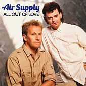 All Out Of Love von Air Supply