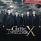 Celtic Thunder X by Celtic Thunder