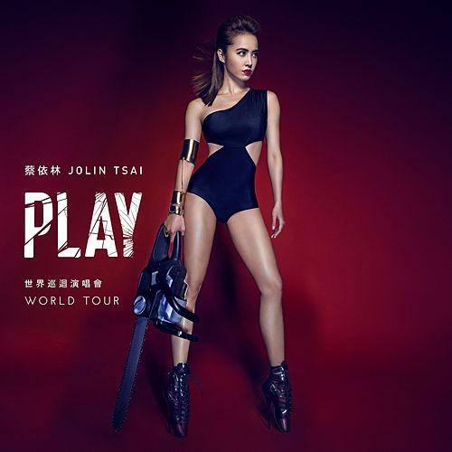 Jolin Tsai Play World Tour by Jolin Tsai