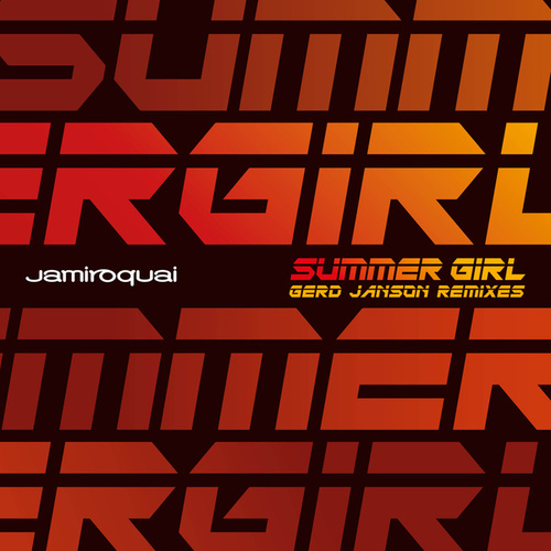 Summer Girl (Gerd Janson Remixes) by Jamiroquai