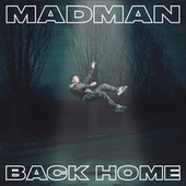 Back Home by Madman