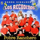 Pobre Ranchero by Banda Los Recoditos