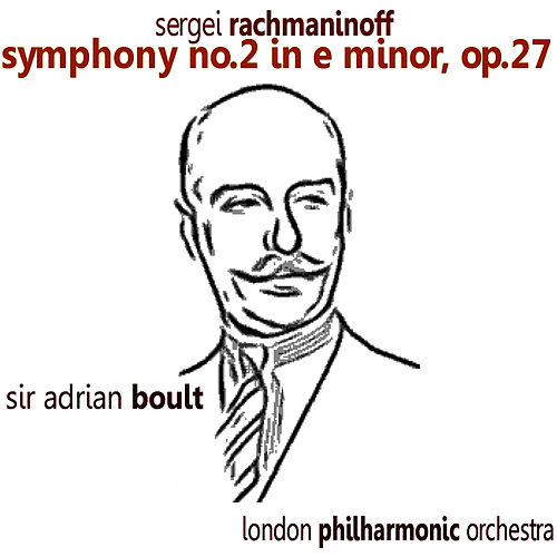 Rachmaninoff: Symphony No. 2 in E Minor by London Philharmonic Orchestra