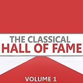 The Classical Hall of Fame, Vol. 1 von Various Artists