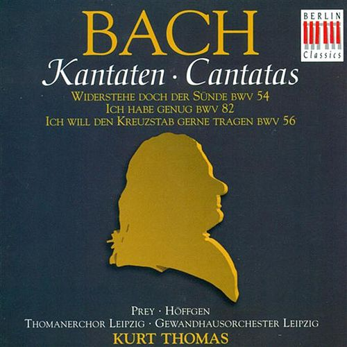 BACH, J.S.: Cantatas - BWV 54, 56, 82 (Thomas) by Various Artists