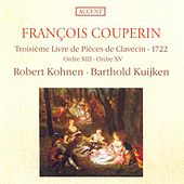 COUPERIN, F.: Pieces de clavecin, Book 3 (Kohnen) by Various Artists