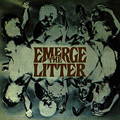 Emerge by The Litter