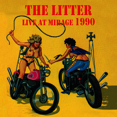 Live At Mirage 1990 by The Litter