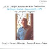 CHOPIN, F.: 24 Preludes / Piano Sonata No. 3 / Waltz No. 2 / DEBUSSY, C.: Pour les cinq doigts (Jakob Gimpel at Ambassador Auditorium) by Jakob Gimpel