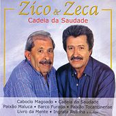 BRAZIL Zico and Zeca: Cadeia da Saudade von Zico E Zeca