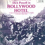 POWELL, Dick: Hollywood Hotel (The Radio Special of December 18, 1936) by Dick Powell