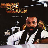 I'll Be Thinking Of You by Andrae Crouch